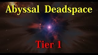 Abyssal Deadspace Tier 1 sites - EVE Online