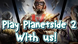 Play Planetside 2 with us! - Announcement Video