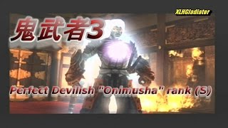 Onimusha 3 - Devilish - Perfect Onimusha Rank (S Rank)