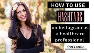 How to Use Hashtags on Instagram to Grow your Business|2019 Strategies