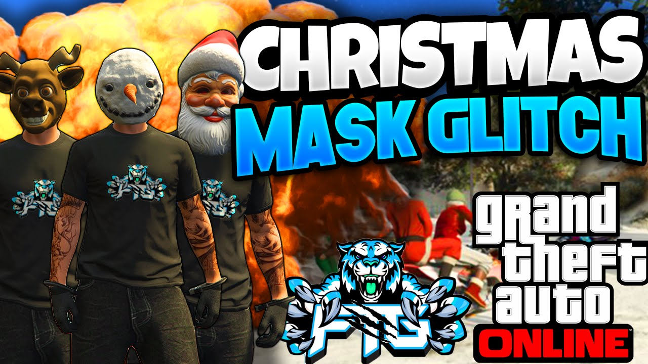 Gta 5 Online Christmas Masks.Gta 5 Online How To Get Any Christmas Mask Glitch Patch 1 27 1 34 Gta V Unlimited Money Glitch