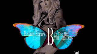 08 - Britney Spears - 3 (B In the Mix The Remixes, Vol. 2)