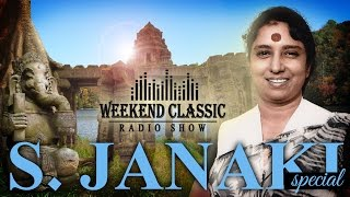 Weekend Classic Radio Show | S. Janaki Special | HD Songs