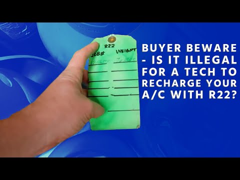 Buyer Beware - Is It Illegal For a Tech to Recharge Your A/C