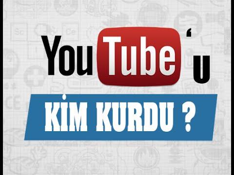 Youtube'u Kim Kurdu ?