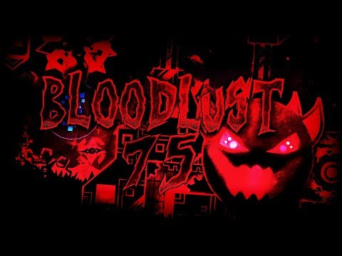 Bloodlust 75% by Knobbelboy (Extreme Demon) | GD 2.1 progress #2
