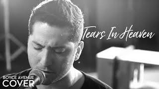 Tears In Heaven - Eric Clapton (Boyce Avenue acoustic cover) on Spotify & Apple