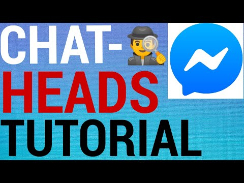 How To Enable & Disable Chat Heads On Messenger