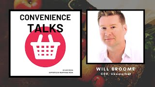 Convenience Talks | Ep. 6 Will Broome