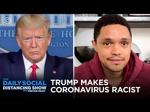 Coronavirus Hits the NBA and Trump Makes the Virus Racist | The Daily Social Distancing Show