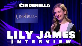 Lily James - Cinderella - 2015 Interview