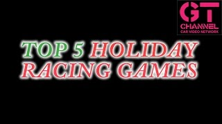Top 5 Holiday Racing Games