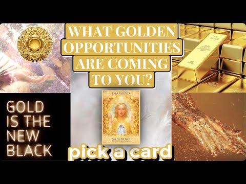 ✨PICK A CARD✨WHAT GOLDEN OPPORTUNITIES ARE COMING TOWARDS YOU?🌠 😻🥰💖