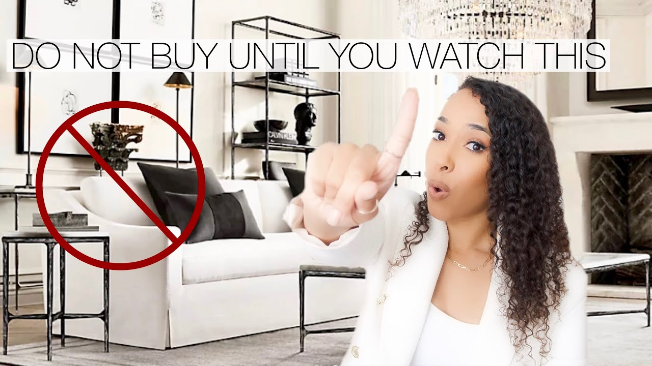 Download DO NOT BUY A SOFA UNTIL YOU WATCH THIS!!!   RESTORATION HARDWARE, CRATE & BARREL, WEST ELM, CB2