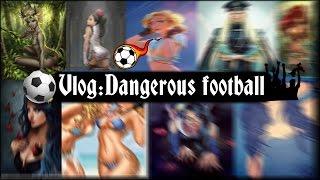 VLOG:Опасный футбол!!😈😈🔝🔝🔝