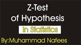 z-Test Explanation with Example | Z-Test of one Sample | In URDU/HINDI