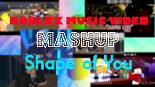 """Shape of You"" ROBLOX Music Video Mashup"
