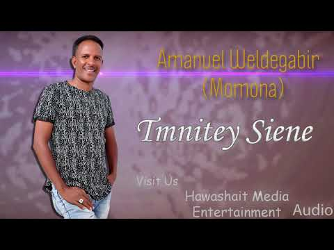 Momona Eritrean Music - Timnitey Siene