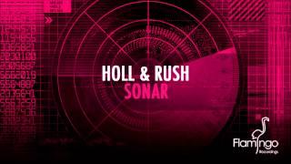 Holl Rush Sonar Original Mix Flamingo Recordings