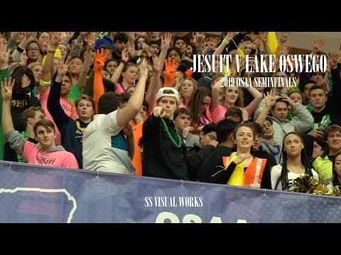 JESUIT vs LAKE OSWEGO - 6A Oregon High School Basketball Semifinals (2018-2019)