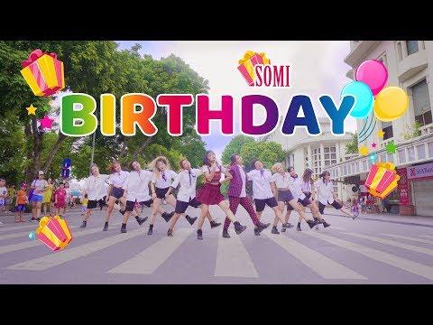 [KPOP IN PUBLIC CHALLENGE] BIRTHDAY - SOMI (전소미) dance cover \u0026 choreography by 17U from Vietnam