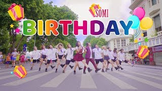 [KPOP IN PUBLIC CHALLENGE] BIRTHDAY - SOMI (전소미) dance cover & choreography by 17U from Vietnam