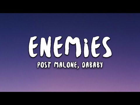 post-malone---enemies-feat.-dababy-(lyrics)
