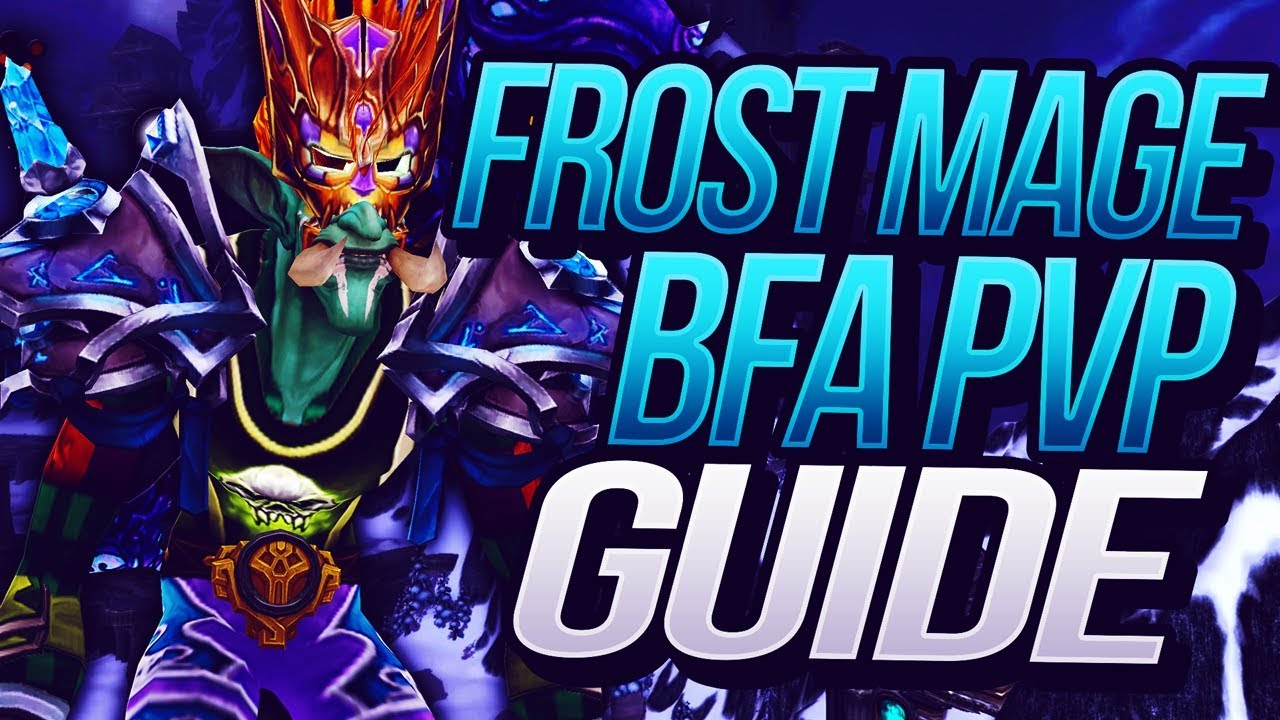 Frost Mage Bfa Pvp Guide Overview Venruki Youtube