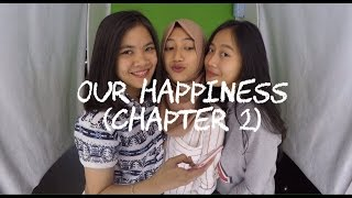 our happiness (chapter 2)