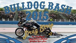 Bulldog Bash 2015 Drag Strip