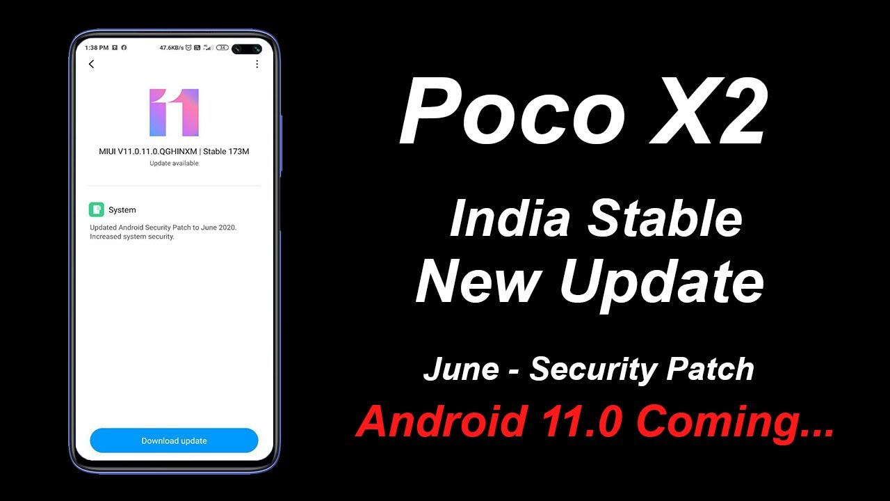 Poco X2 New Update   Global Stable MIUI V11.0.11.0 Update For India   Android 11 Beta Coming Soon!
