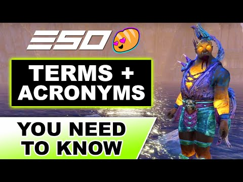 ESO Terms + Acronyms You Need to Know!