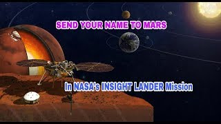 NASA invites you to send your name to Mars : In it's Insight Lander Mission