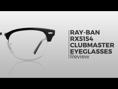 a02e7c35c15 Ray-Ban Glasses Review - Ray Ban RX5154 Clubmaster Glasses - YouTube