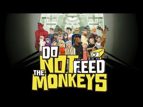 Do Not Feed the Monkeys - The Secret Life of Humans