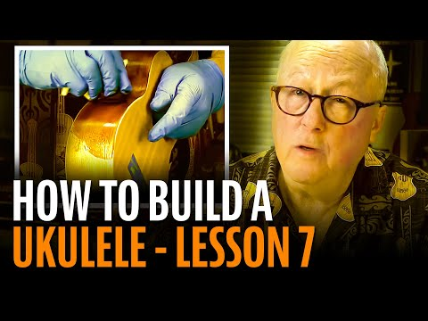 How To Build A Ukulele, Lesson 7: STAINING THE BODY & NECK