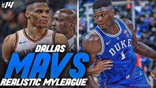 ZION DOMINATES IN PLAYOFFS! FUTURE LEBRON!! NBA 2K19 DALLAS MAVS REALISTIC MYGM #14