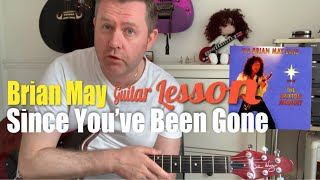 Brian May Since You've Been Gone Guitar Lesson (Guitar Tab & Chords)