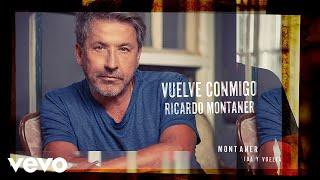 Ricardo Montaner - Vuelve Conmigo (Cover Audio)