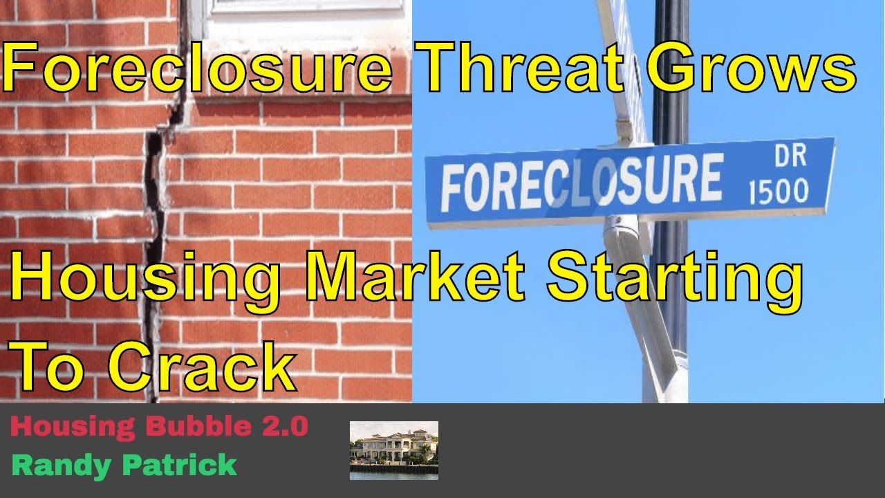 Housing Bubble 2.0 - Foreclosure Threat Grows & Signs the Housing Market is Starting to Crack