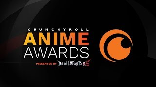 Crunchyroll Anime Awards | OFFICIAL INTRO