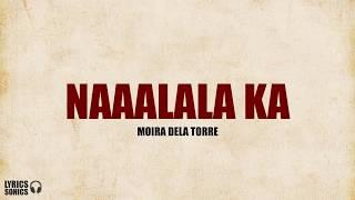 Moira Dela Torre - Naaalala Ka (Lyrics)