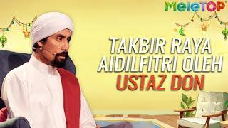 Download Mp3 Takbir Raya Aidilfitri Oleh Ustaz Don | Meletop Malam Raya 2020 | Nabil  & N