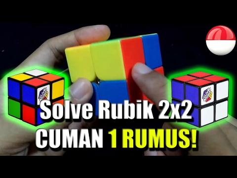 Cara Menyelesaikan Rubik 2x2 Dengan SATU RUMUS!!