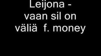 Leijona - vaan sil on väliä f. money