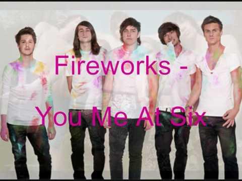 Fireworks - You Me At Six (lyrics)