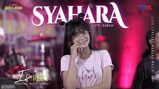 SYAHARA | ESA RISTY ft NEW PALLAPA SYAHARA [Official Music Video] LIVE CONCERT WAHANA MUSIK
