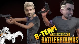 "B-Team Player Unknowns Battlegrounds Gameplay - ""B-TEAM IS OVER FOREVER!!!"" - Let"