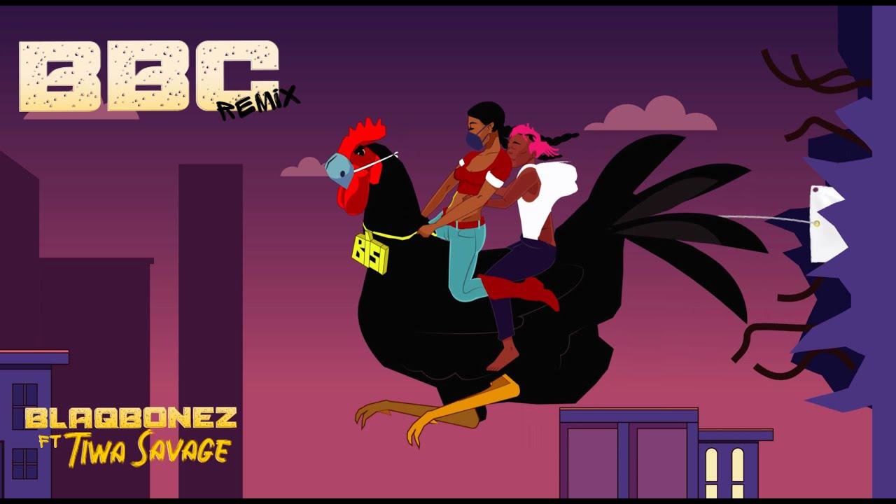 Download Blaqbonez - BBC Remix ft. Tiwa Savage (Visualizer)