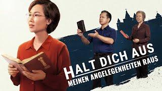 """Christliche Filme Deutsch """"HALT DICH AUS MEINEN ANGELEGENHEITEN RAUS"""" - Die Christen sind erwacht"""